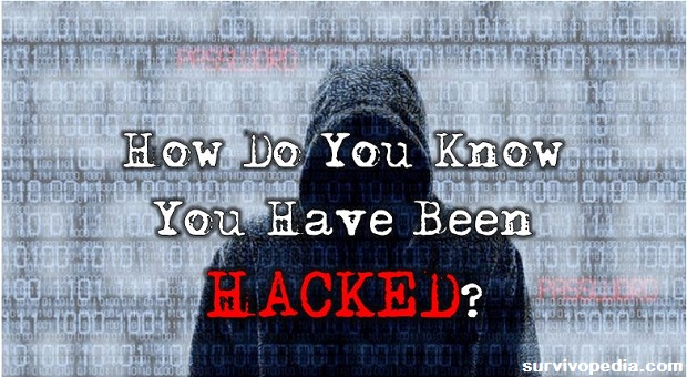 How Do You Know If You Have Been Hacked Survivopedia
