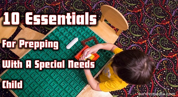 10 Essentials For Prepping With A Special Needs Child
