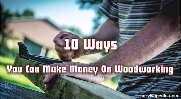 svp-10-ways-to-make-money-on-woodworking