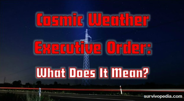 Cosmic Weather Executive Order